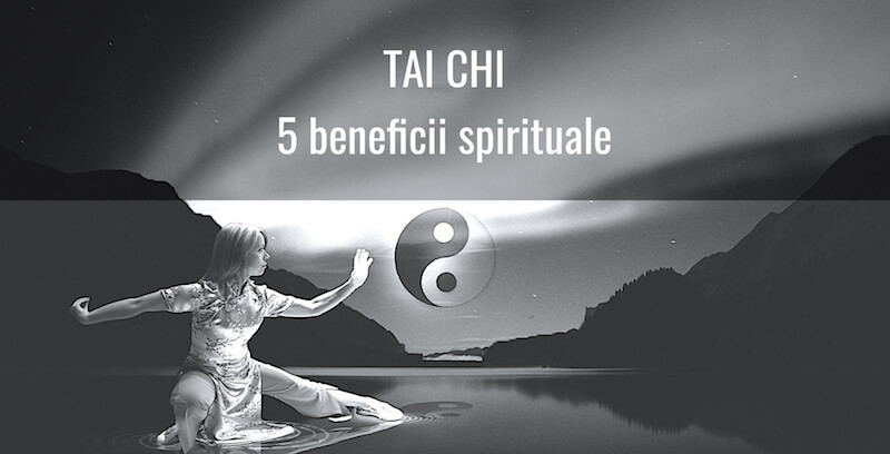 tai chi 5 beneficii spirituale